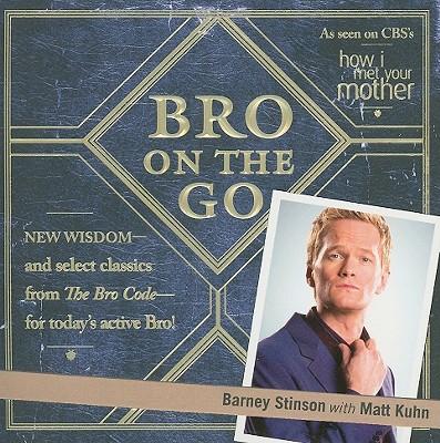 Bro on the Go By Stinson, Barney/ Kuhn, Matt