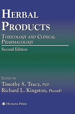 Herbal Products By Tracy, Timothy S. (EDT)/ Kingston, Richard L. (EDT)